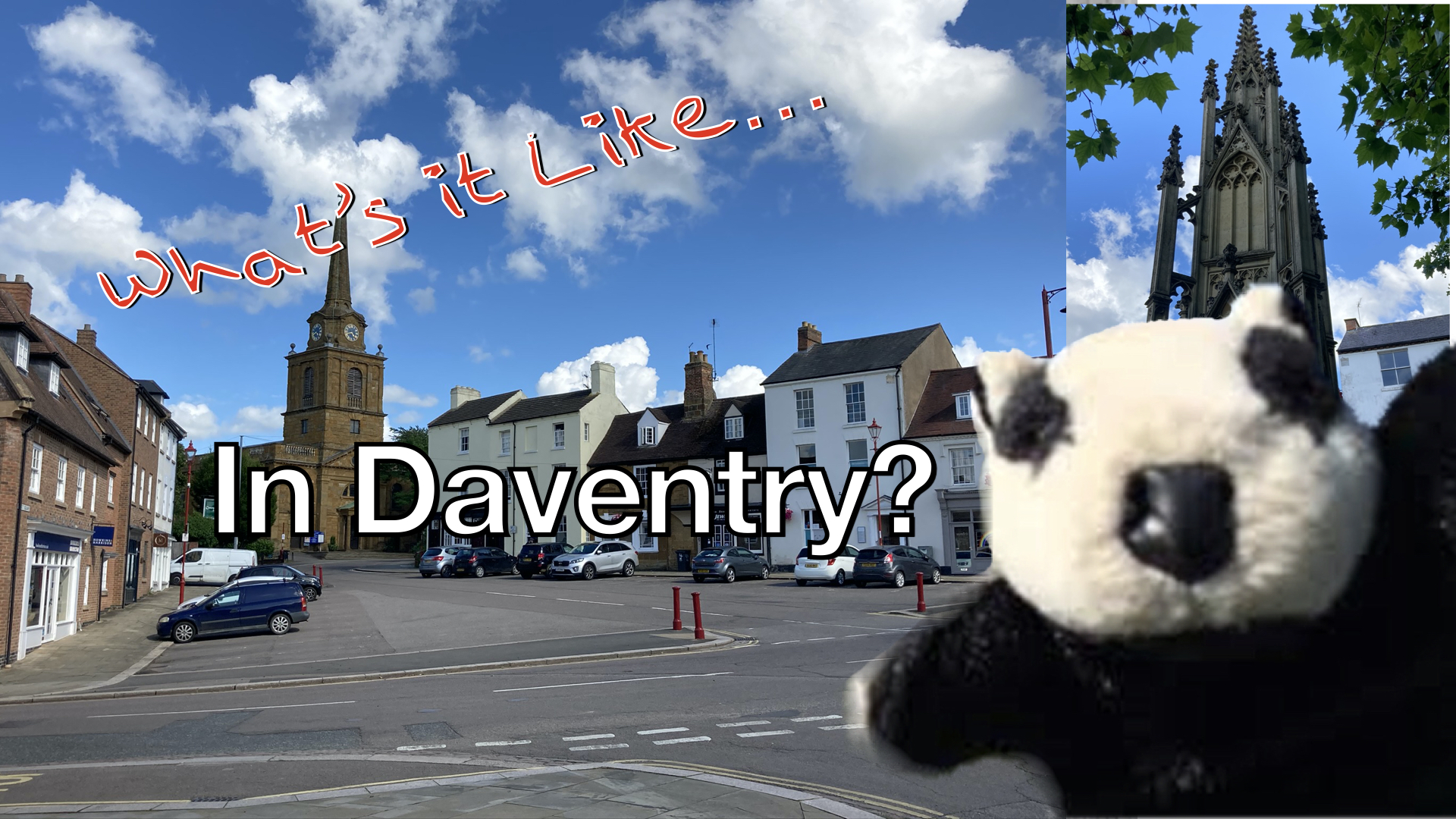 Whats it Like in Daventry